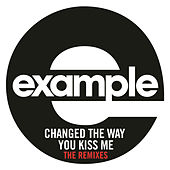Play & Download Changed The Way You Kiss Me by Example | Napster