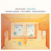 Play & Download Casa Loco by Steve Khan | Napster