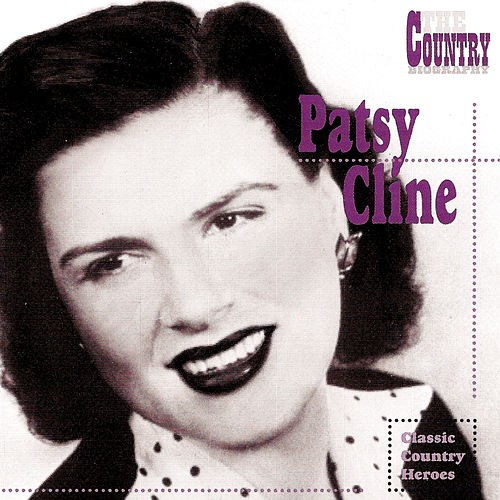 Play & Download The Country Biography by Patsy Cline | Napster