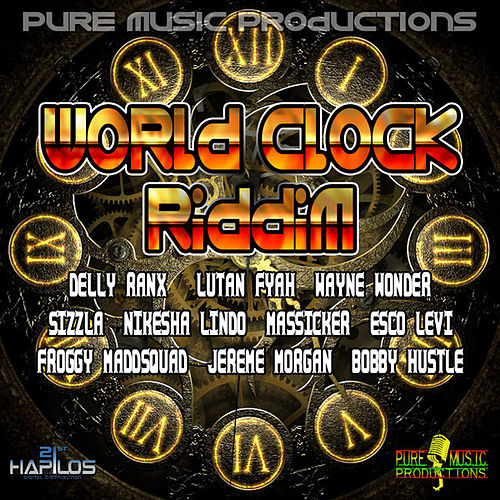 Play & Download World Clock Riddim by Various Artists   Napster