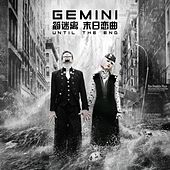 Until the End by Gemini