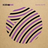 Kinetic World von Kero One