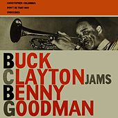 Play & Download Jams Benny Goodman by Buck Clayton | Napster