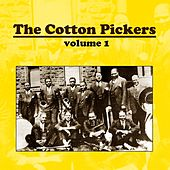 The Cotton Pickers Volume 1 by The Cotton Pickers