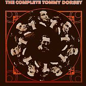 The Complete Dorsey Volume 2 by Tommy Dorsey