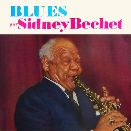 Blues by Sidney Bechet