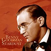 Play & Download Stardust by Benny Goodman | Napster