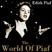 The World Of Piaf by Edith Piaf