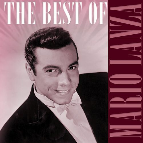 Play & Download The Best Of Mario Lanza 2 by Mario Lanza | Napster