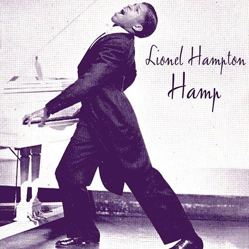 Play & Download Hamp by Lionel Hampton | Napster