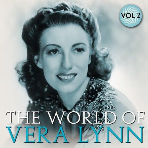 Play & Download The World Of Vera Lynn Volume 2 by Vera Lynn | Napster