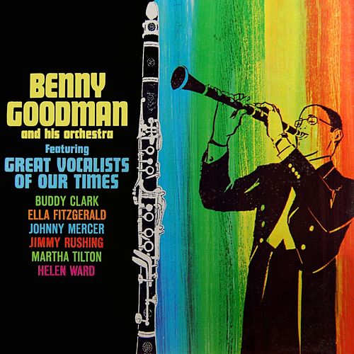 Play & Download Memorable Vocal Performances by Benny Goodman | Napster
