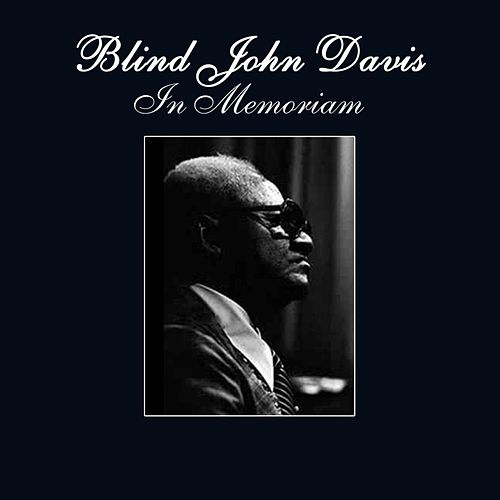 Play & Download In Memoriam by Blind John Davis | Napster