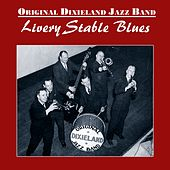 Play & Download Livery Stable Blues by Original Dixieland Jazz Band | Napster