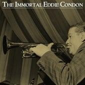 The Immortal Eddie Condon by Eddie Condon