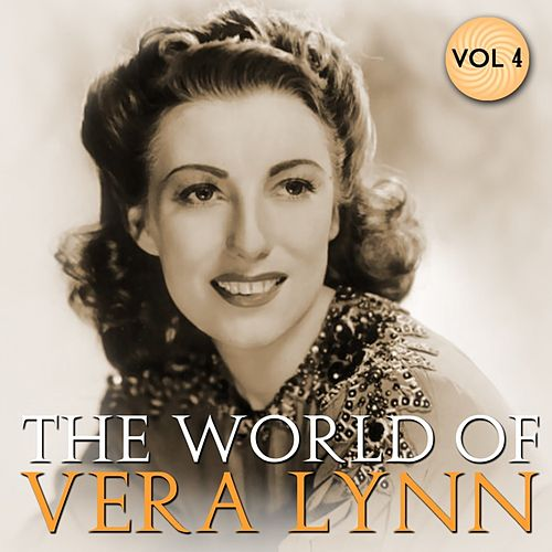 Play & Download The World Of Vera Lynn Volume 3 by Vera Lynn | Napster