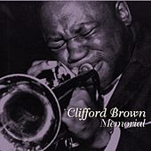 Play & Download Memorial by Clifford Brown | Napster