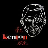 The Kenton Era Part 3 by Stan Kenton