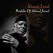 Play & Download Portfolio Of Ahmad Jamal by Ahmad Jamal | Napster