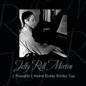 I Thought I Heard Buddy Bolden Say by Jelly Roll Morton