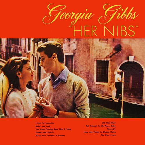 Play & Download Her Nibs by Georgia Gibbs | Napster