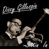 Play & Download Sittin' In by Dizzy Gillespie | Napster