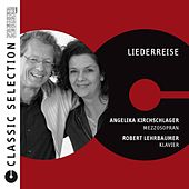 Play & Download Classic Selection - Liederreise by Angelika Kirchschlager | Napster