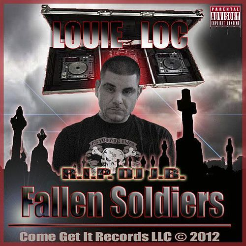 Play & Download Fallen Soldiers by Louie Loc | Napster