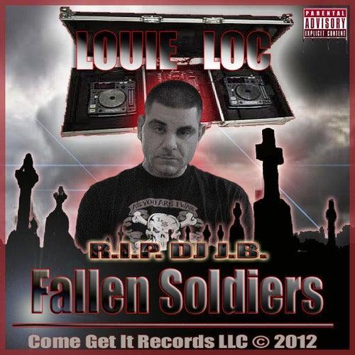 Fallen Soldiers by Louie Loc
