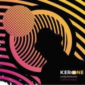 Early Believers - Instrumentals von Kero One