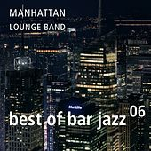 Best of Bar Jazz (Vol. 6) by Manhattan Lounge Band