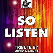 Play & Download So Listen - Tribute to Cody Simpson and T-Pain by Music Magnet | Napster
