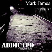 Play & Download Addicted by Mark James (2) | Napster