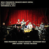 Play & Download Melz/Prigodich/Erskine Group (Mpeg) -- Live @ Jimmy Mak's by Mike Prigodich | Napster