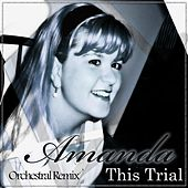 Play & Download This Trial Orchestral Remix by Amanda Everson | Napster