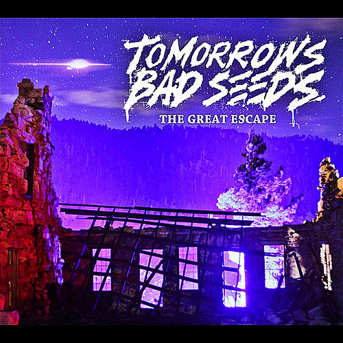Play & Download The Great Escape by Tomorrows Bad Seeds | Napster