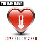 Love Below Zero by Rah Band