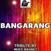 Play & Download Bangarang - Tribute to Skrillex by Music Magnet | Napster
