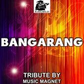 Bangarang - Tribute to Skrillex by Music Magnet