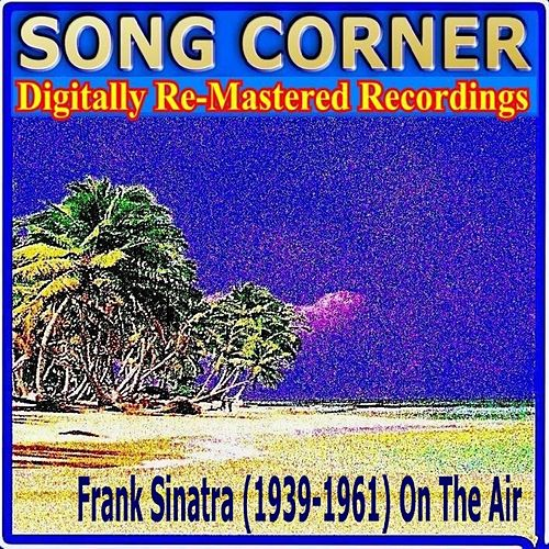 Play & Download Song Corner - Frank Sinatra by Frank Sinatra | Napster