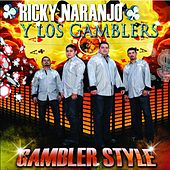 Play & Download Gambler Style by Ricky Naranjo Y Los Gamblers | Napster