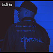 Play & Download Complex Mind the Mixtape by Eternal | Napster