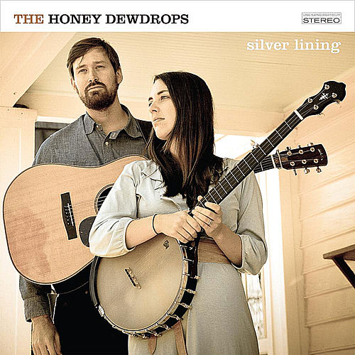 Play & Download Silver Lining by The Honey Dewdrops | Napster