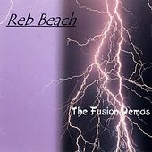 Play & Download The Fusion Demos by Reb Beach | Napster