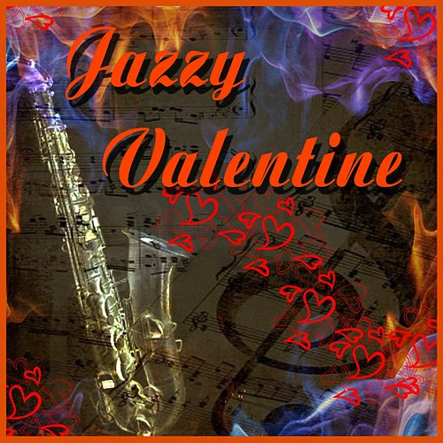 Play & Download Jazzy Valentine! by Various Artists | Napster
