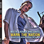 Mista Savona Presents: Warn The Nation by Various Artists