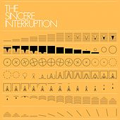 The Sincere Interruption by Eric Lanham