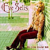 Do You Know Me by Eve Selis