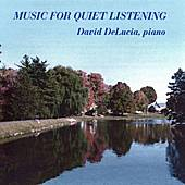 Music For Quiet Listening by David DeLucia