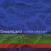 Play & Download Underwater by Dreamland | Napster